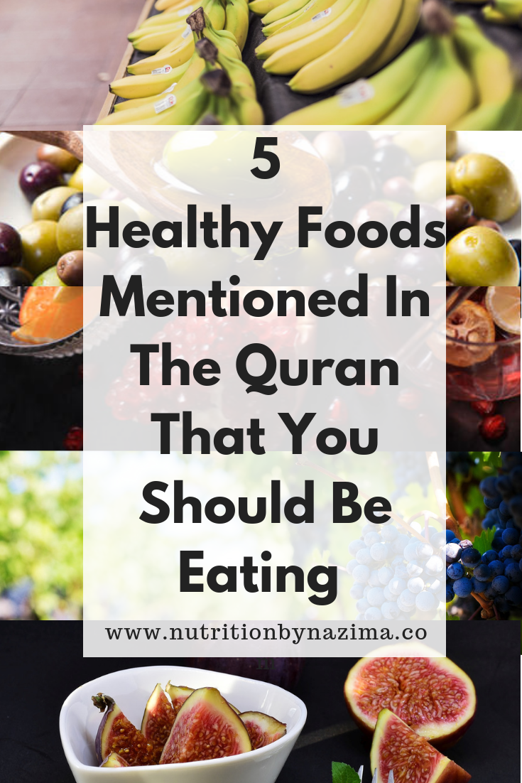 Five Healthy Foods Mentioned In the Quran That You Should Be Eating