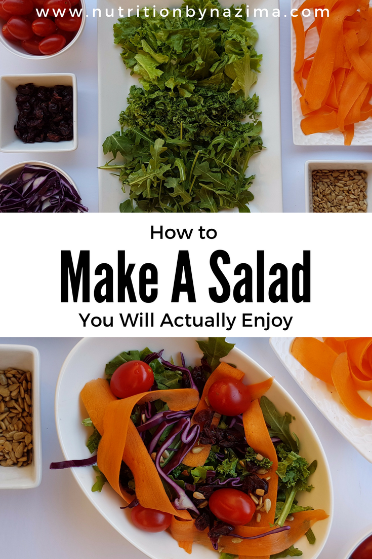 How to Make a Salad You Will Actually Enjoy
